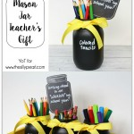 How to make a fun and useful Mason Jar Teacher's Gift for back to school