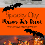 Spooky City Mason Jar Decor: How to transform plain mason jars into a spooky city scene for Halloween.