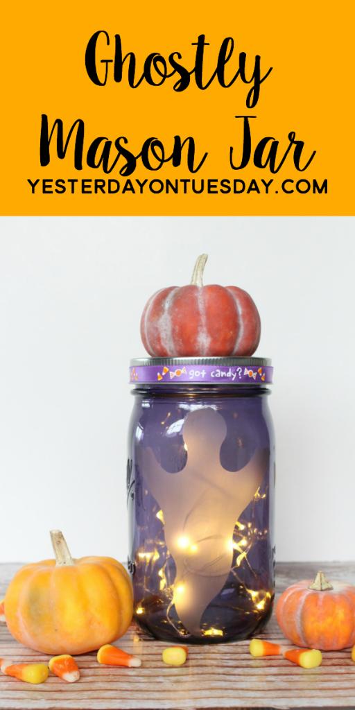 Ghostly Mason Jar, a fun Halloween decor or gift project