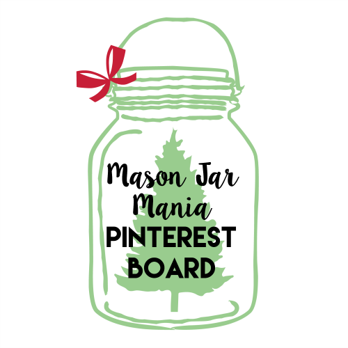 Mason Jar Mania Pinterest Board Holiday