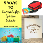 5 Ways to Simplify Your Week and save yourself tons of time!