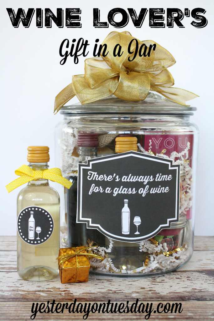 Wine lover 39 s gift in a jar yesterday on tuesday for Homemade gifts in a jar for men