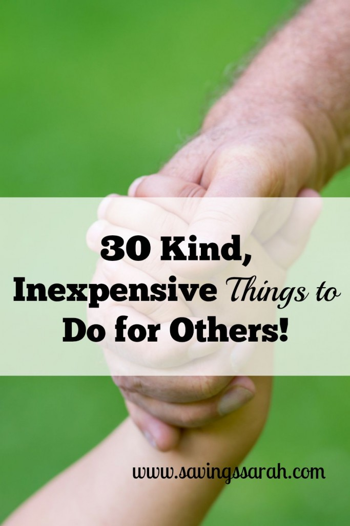 30-Kind-Inexpensive-Things-To-Do-For-Others