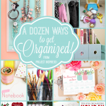 A dozen awesome ideas for organizing