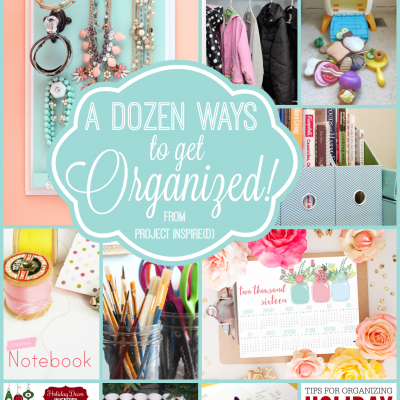 A Dozen Ways to Get Organized