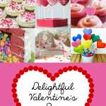 Delightful Valentine's Day Ideas shared at Project Inspire{d}