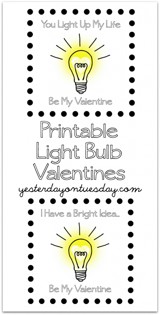 Printable Light Bulb Valentines  Yesterday On Tuesday
