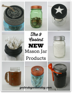 The hottest new mason jar products for organizing, entertaining and more!