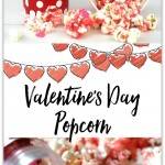Yummy Valentine's Day Popcorn Recipe, an easy and delicious snack or treat for Valentine's Day