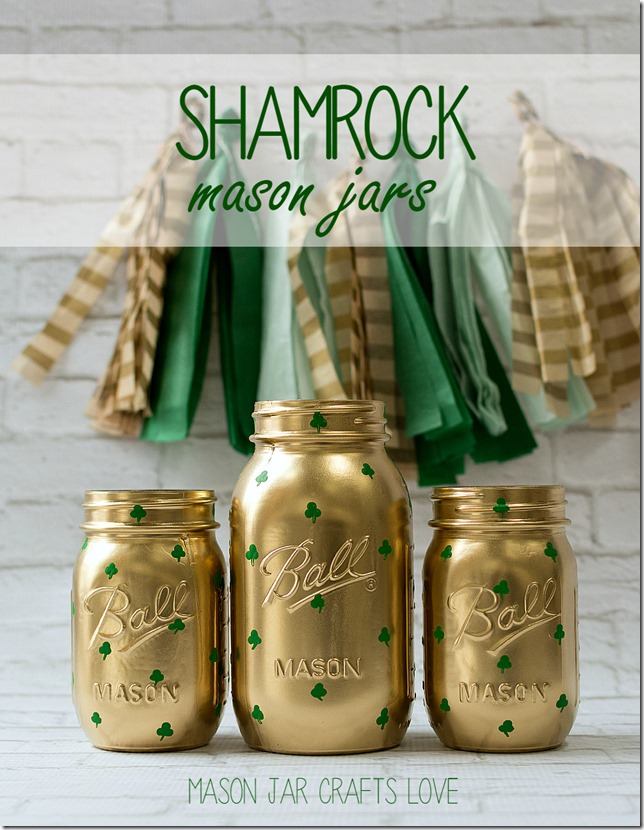 Shamrock Mason Jars by Mason Jar Crafts Love