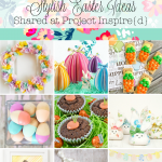 9 Stylish Easter Ideas from Project Inspire{d}