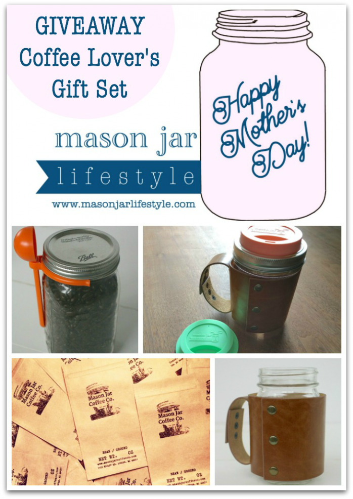 Enter to win a coffee lover's gift set from Mason Jar Lifestyle, perfect for Mother's Day!