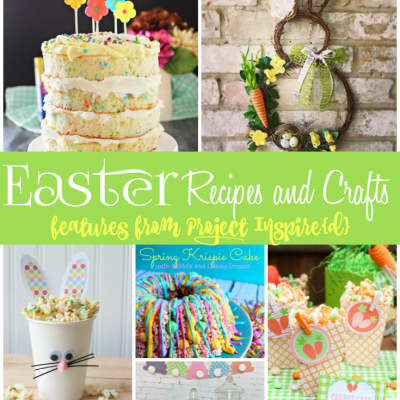 Delicious Easter Recipes and Crafts