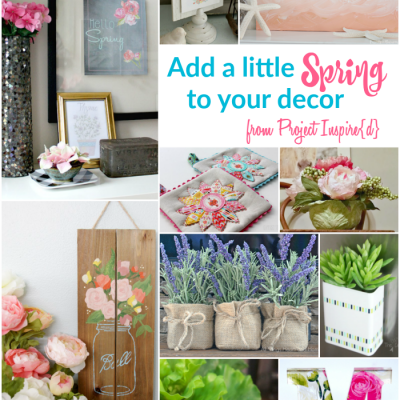 10 Amazing Spring Decor Projects