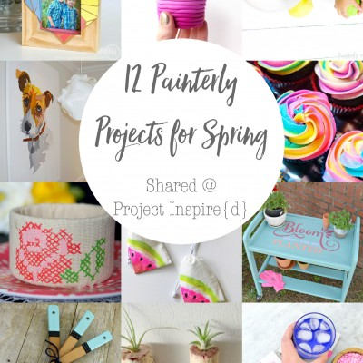 12 Painterly Projects for Spring