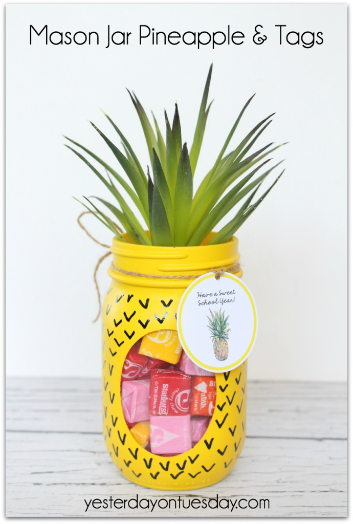 Mason Jar Pineapple and Printable Tags for a Teacher gift