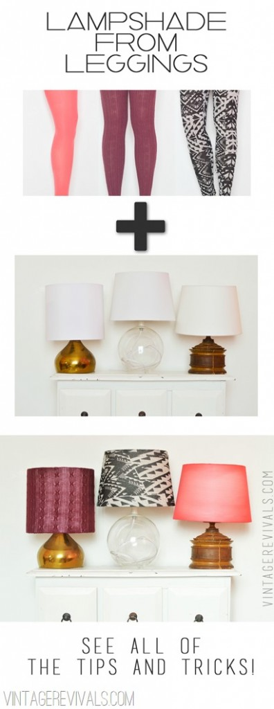How To Cover A Lampshade with Leggings