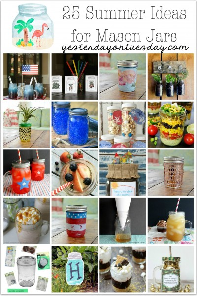 25 Summer Ideas for Mason Jars: recipes, gifts, decor and more!