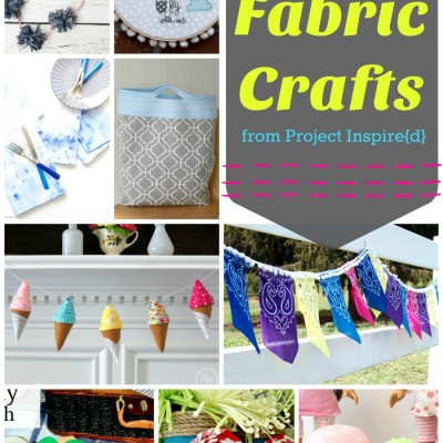 9 Fabric Crafts to Make Now