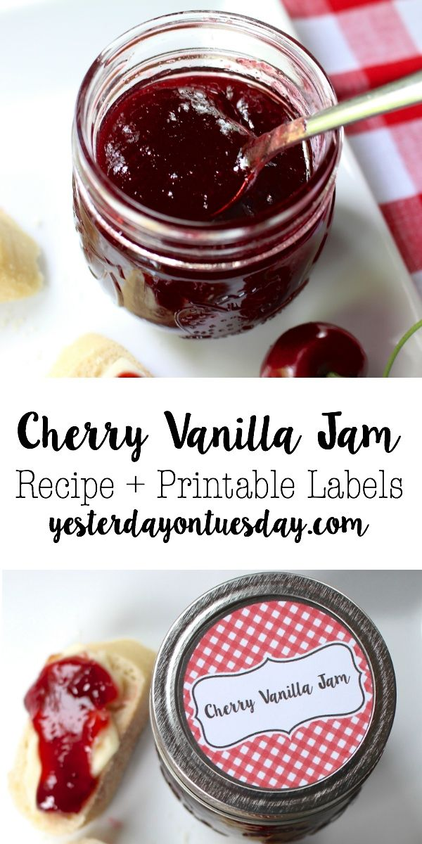 Cherry Vanilla Jam Recipe | Yesterday On Tuesday
