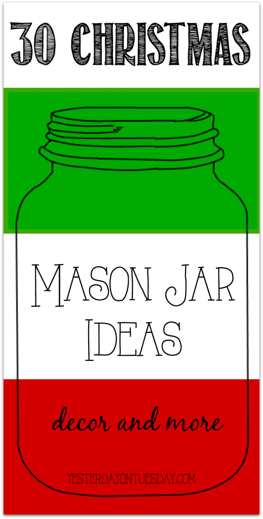 30 Christmas Mason Jar Ideas including crafts, gifts decor and more!