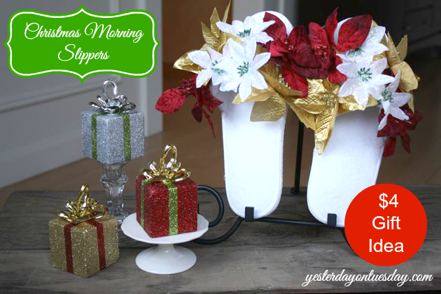 Christmas Morning Slippers: A quick and fun DIY Christmas gift idea with stuff from the dollar store.