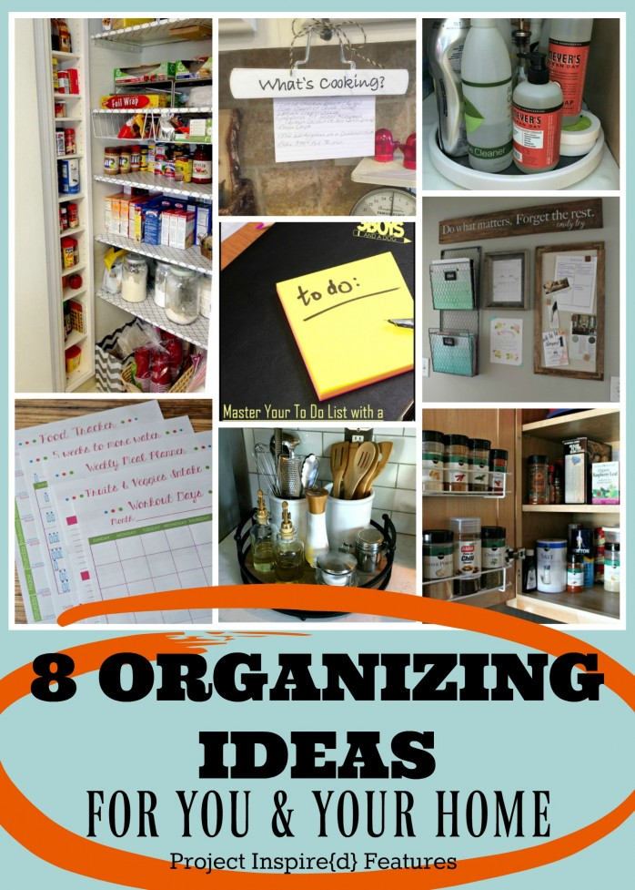 8 Must See Organizing Ideas for Your Home including for the kitchen, pantry, office and more!