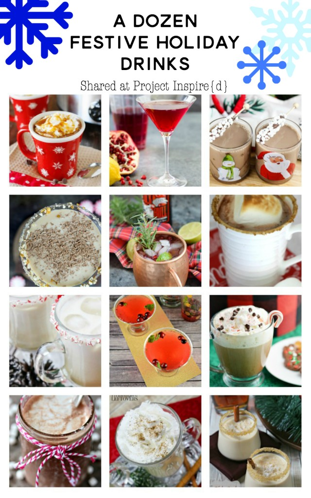 A Dozen Festive Holiday Drinks to make for Christmas and New Years including hot chocolate, martinis, mules and more!