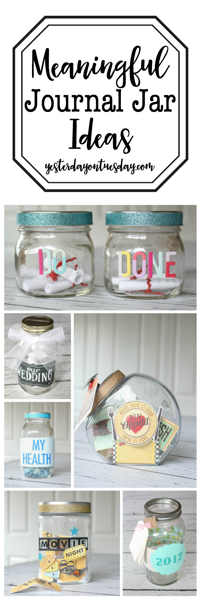 7 Meaningful Journal Jar Ideas Yesterday On Tuesday