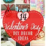 14 Valentines Day Decor ideas: creative ways add Valentine's Day decor to your home.
