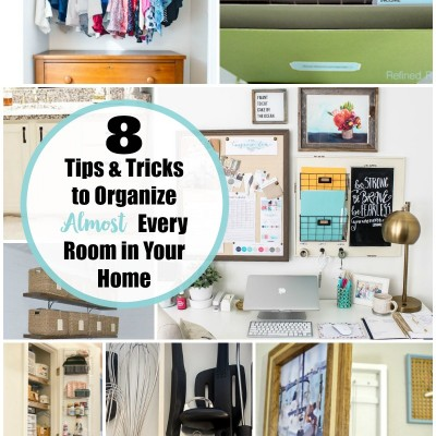 8 Tips and Tricks for Organizing Your Home including command center ideas, pantry hacks, clever closet improvements and more!
