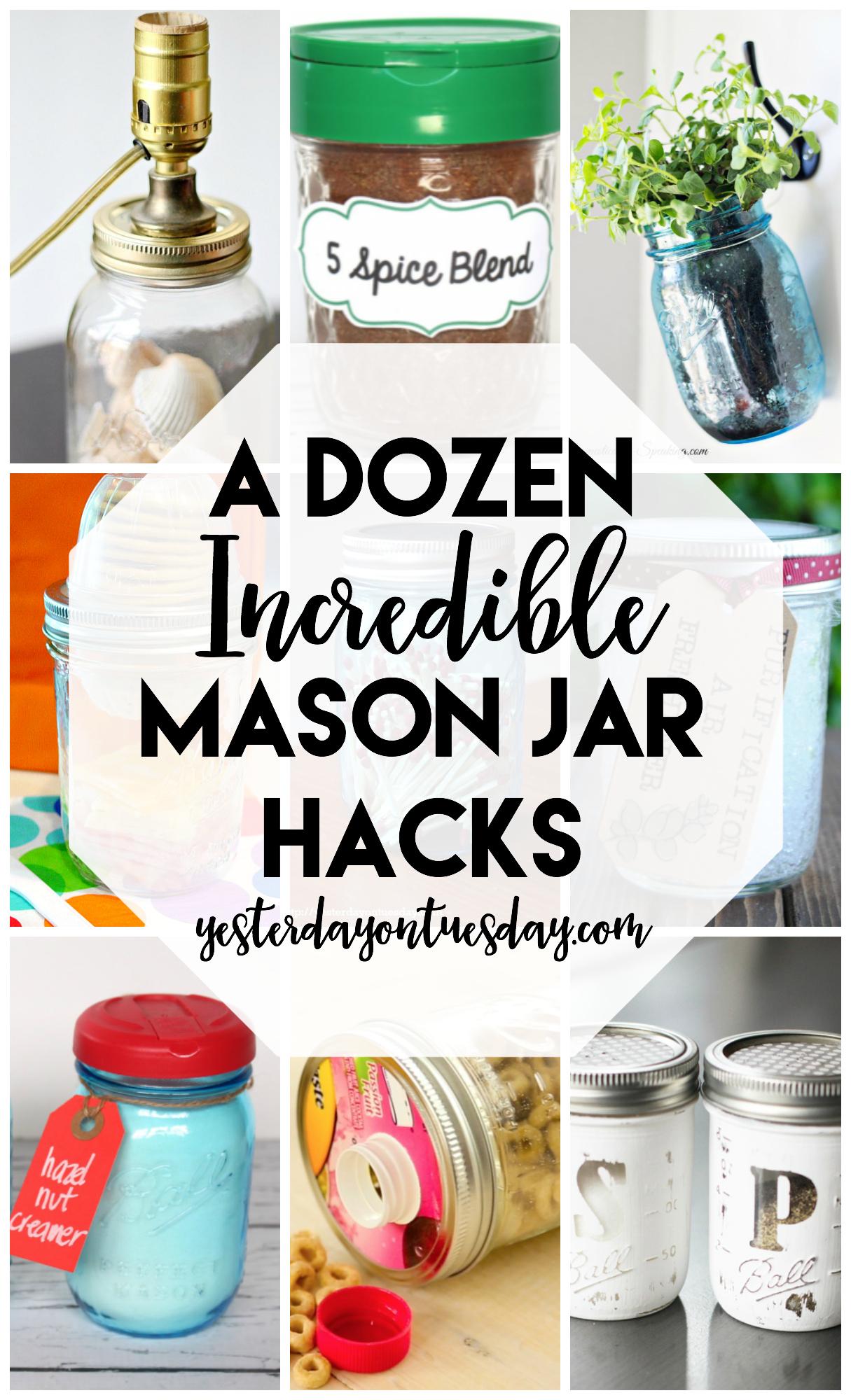 A Dozen Incredible Mason Jar Hacks   Yesterday On Tuesday