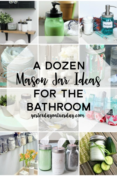 A Dozen Mason Jar Ideas for the Bathroom