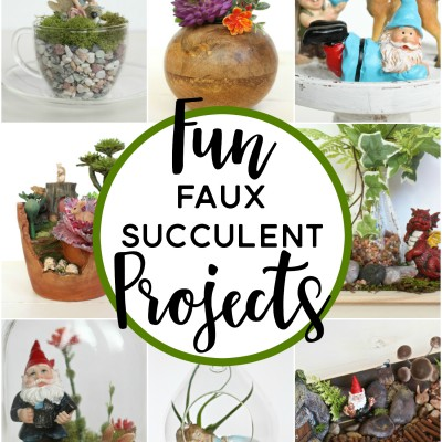 Fun Faux Succulent Projects