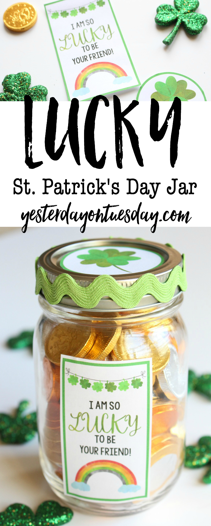 Lucky St. Patrick's Day Jar: Darling mason jar gift for St. Patrick's Day with printable labels.
