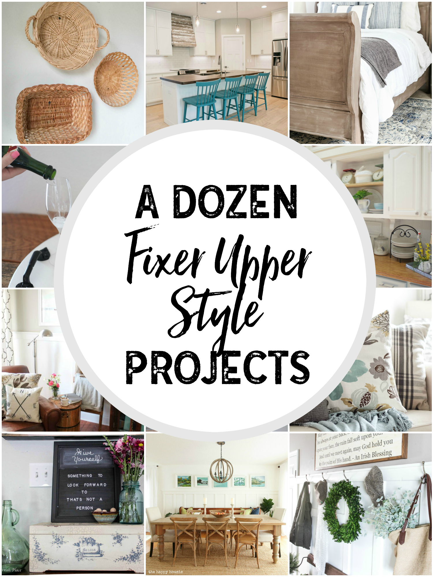 Dozen Fixer Upper Style Projects: How to get that farmhouse or Fixer ...