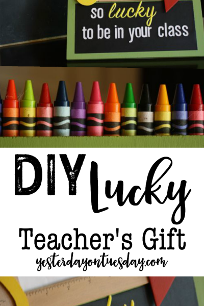 DIY Lucky Teacher's Gift