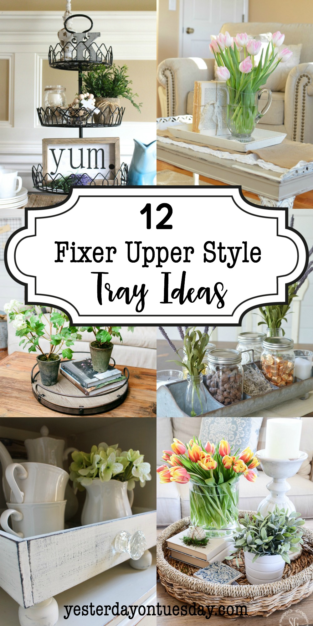 12 Fixer Upper Style Tray Ideas