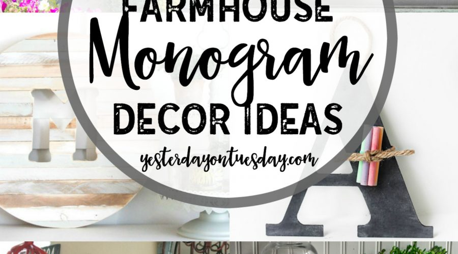 12 Modern Farmhouse Monogram Decor Ideas