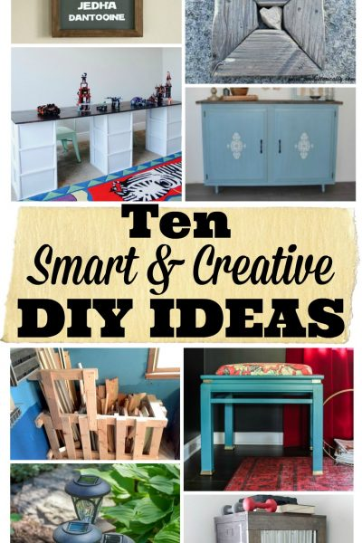 Ten Smart and Creative DIY Ideas