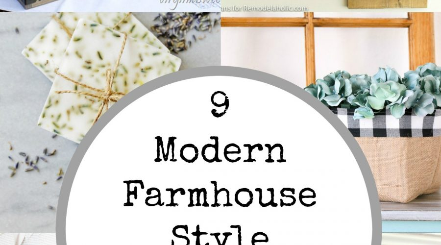 9 Modern Farmhouse Style Decor Projects