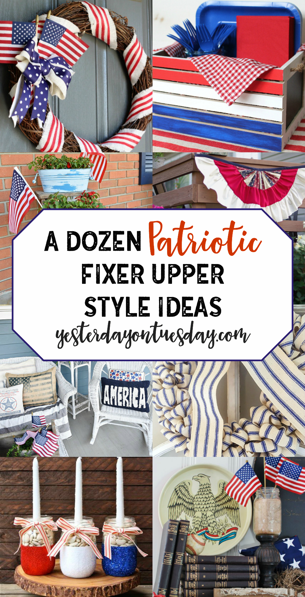 a dozen patriotic fixer upper style ideas yesterday on. Black Bedroom Furniture Sets. Home Design Ideas