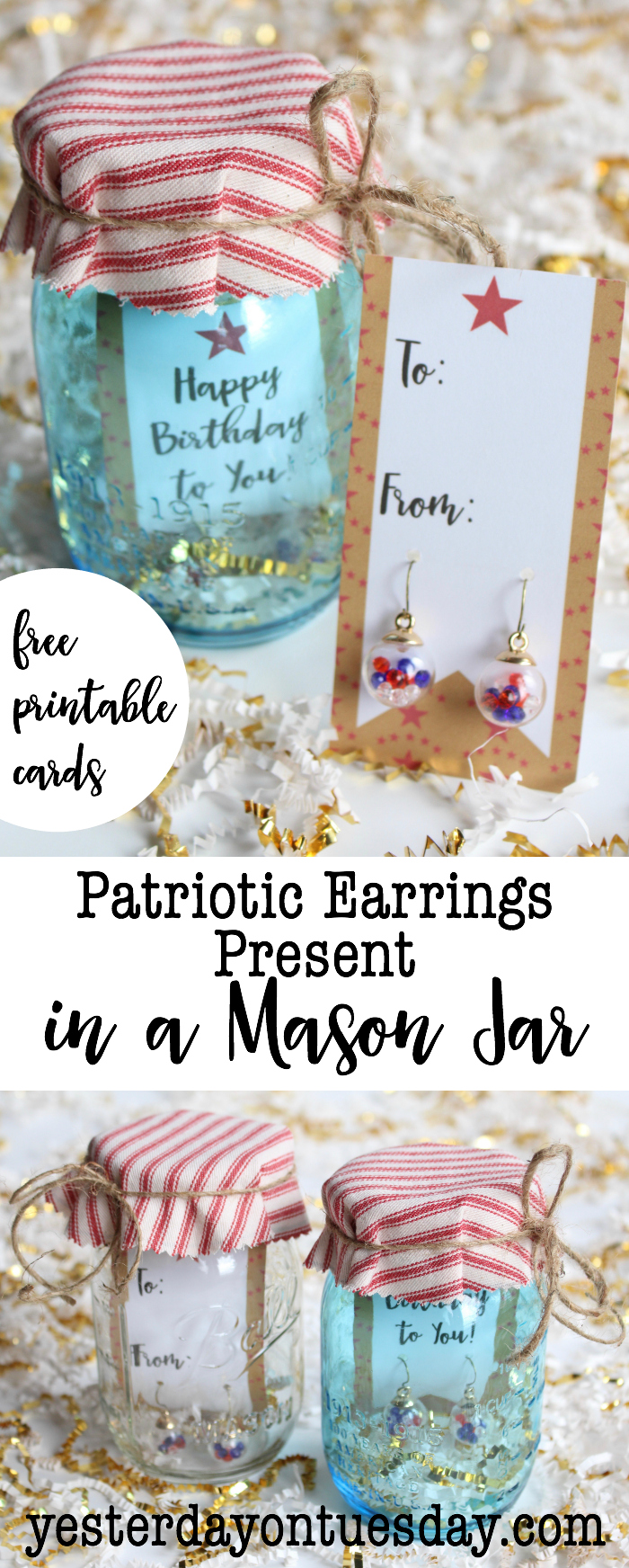 DIY Patriotic Earrings Present in a Mason Jar plus Printable Cards