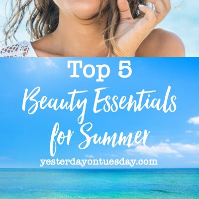 Top 5 Beauty Essentials for Summer