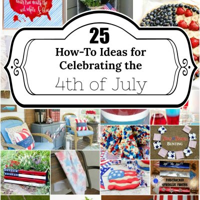 25 Ways to Celebrate the 4th of July