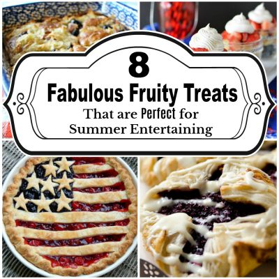 8 Fruity Treats PERFECT for Summer