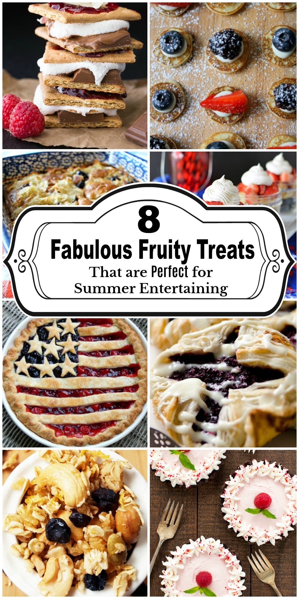 8 Fabulous Fruity Treats that are PERFECT for Summer Entertaining