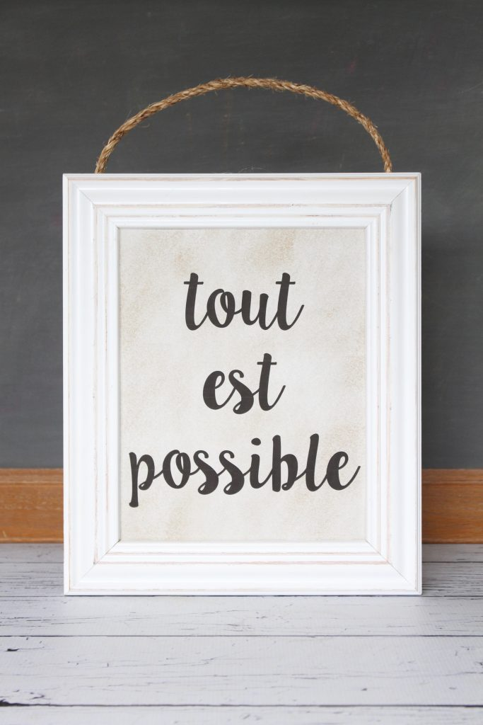 "French Printable Art: Tout est possible in French means ""Everything is possible"" or ""The sky's the limit"" in English. Just print and frame for instant French chic!"