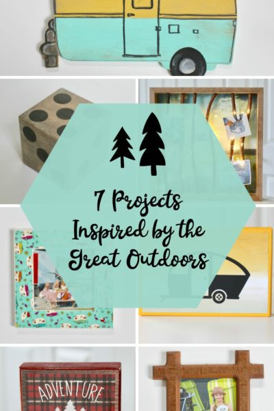 7 Projects Inspired by the Great Outdoors