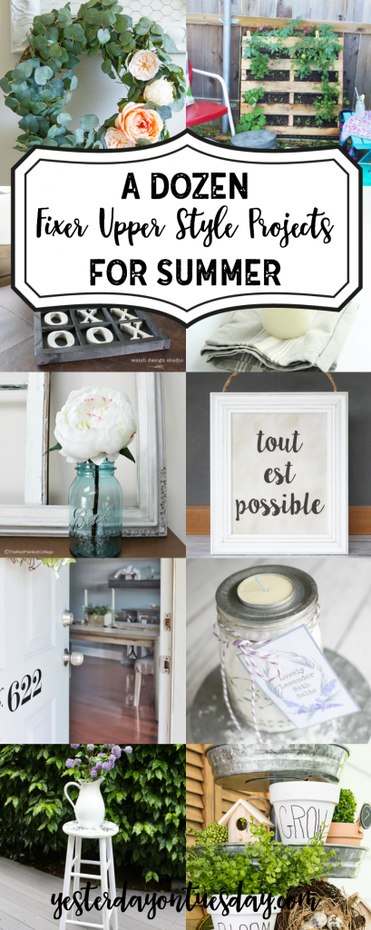 A Dozen Fixer Upper Style Projects for Summer